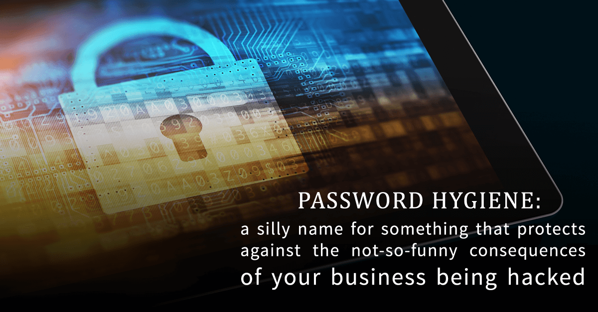 What is password hygiene and why does it matter? - Marketing EQ